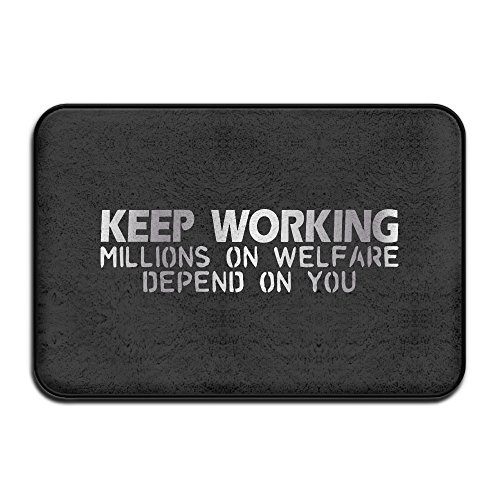 KEEP WORKING Millions On We Platinum Style Doormats
