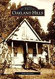 Oakland Hills (CA)  (Images of America)