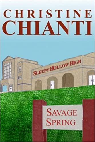 Book Savage Spring (Sleepy Hollow High) (Volume 3) by Christine Chianti (2014-03-20)
