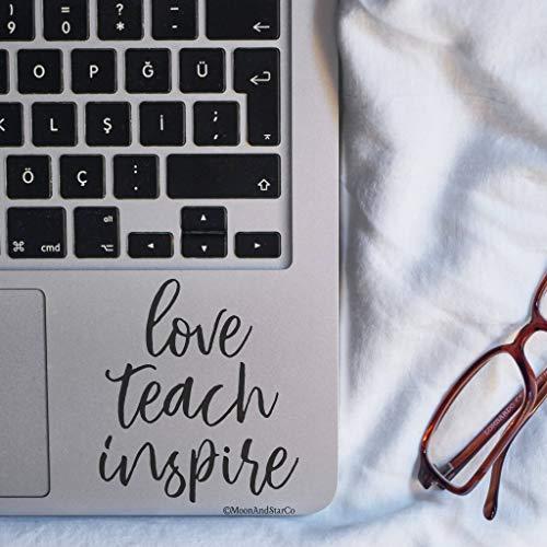 - TiuKiu Love Teach Inspire, Teacher Decal, Teacher Sticker, Teacher Quote, Laptop Stickers, Laptop Decal, MacBook Decal, Car Decal, Vinyl Decal