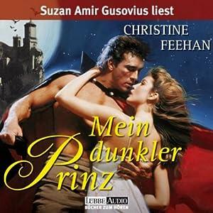 Mein dunkler Prinz (Die Legende der Karpathianer 1) Hörbuch