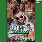Going Commando: Heathens Ink, Book 2 | K. M. Neuhold