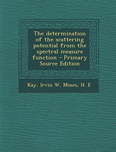 The determination of the scattering potential from the spectral measure ()