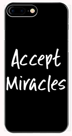 Amazoncom Religious Quotes Accept Miracles Phone Case For Iphone
