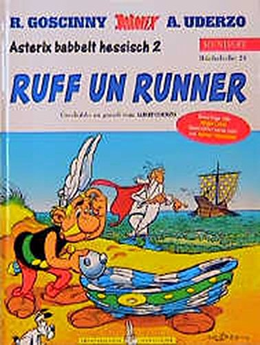 Asterix Mundart Hessisch II: Ruff un Runner Gebundenes Buch – April 1999 Albert Uderzo Jürgen Leber Egmont Comic Collection 3770422619