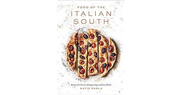 Amazon.com: Food of the Italian South: Recipes for Classic ...