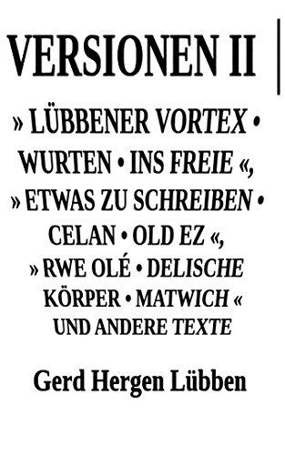 versionen-ii-lbbener-vortex-wurten-ins-freie-etwas-zu-schreiben-celan-old-ez-rwe-ol-delische-krper-m