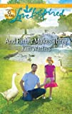 And Father Makes Three, Kim Watters, 0373877560