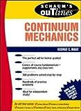 Schaum's Outline of Continuum Mechanics (Schaum's Outlines)