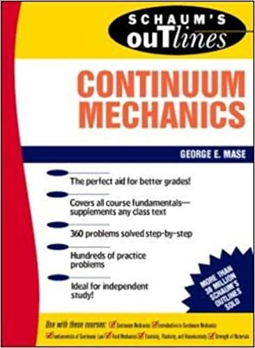Schaums outline of continuum mechanics george mase 9780070406636 schaums outline of continuum mechanics 1st edition fandeluxe Choice Image