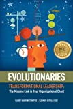 Evolutionaries Pocket Book: Transformational Leadership: The Missing Link in Your Organizational Chart