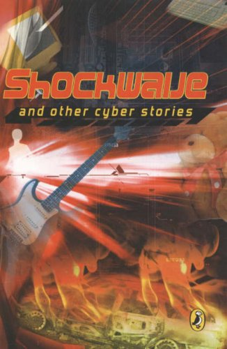 Shockwave! and Other Cyber Stories (Dec 14, 2007)