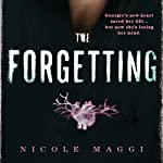 The Forgetting | Nicole Maggi