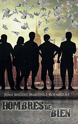 Descargar Libro Hombres De Bien Juan Miguel Martínez Rodríguez