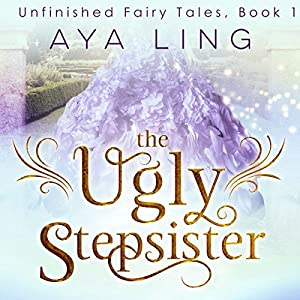 The Ugly Stepsister  Audiobook