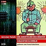 Die Abenteuer des braven Soldaten Schwejk | Jaroslav Hasek