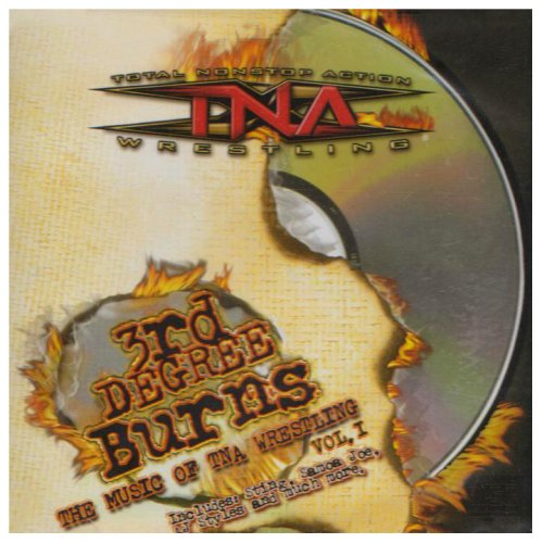 Tna Wrestling  3Rd Degree Burns Music Of Tna