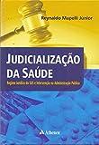 capa de Judicialização da saúde: Regime jurídico do SUS e intervenção na administração pública