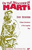 On the Shoulder of Marti, Donald Burness, 0894107682