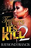 img - for Truth Hurts, Lies Kill 2 book / textbook / text book
