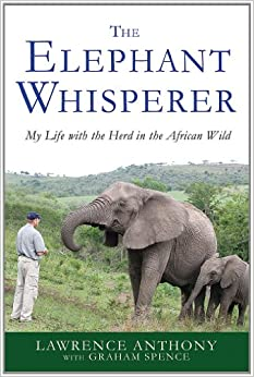 The Elephant Whisperer: My Life with the Herd in the African Wild price comparison at Flipkart, Amazon, Crossword, Uread, Bookadda, Landmark, Homeshop18