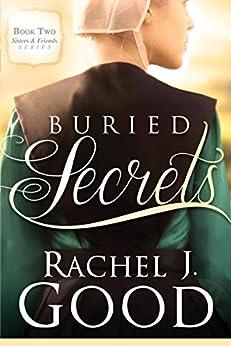 Buried Secrets (Sisters and Friends) by [Good, Rachel J]