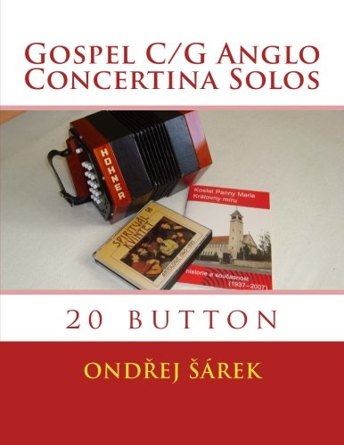 Download Gospel C/G Anglo Concertina Solos: 20 button ebook