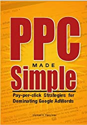 PPC Made Simple: Strategies For Dominating Google AdWords
