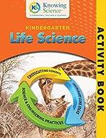 Kindergarten Life Science Activity Book (BW) (Knowing Science Activity Books)