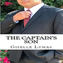 The Captain's Son Audiobook by Giselle Lumas Narrated by Giselle Lumas