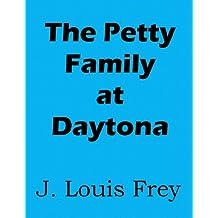 The Petty Family at Daytona