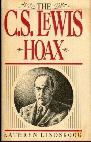 The C.S. Lewis Hoax, Lindskoog, Kathryn Ann