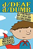 img - for d/Deaf and d/Dumb: A Portrait of a Deaf Kid as a Young Superhero (Disability Studies in Education) book / textbook / text book