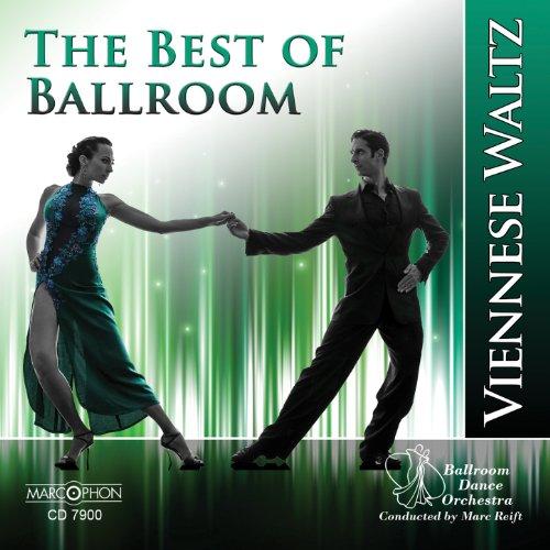 The Best of Ballroom Viennese Waltz (Best Ballroom Waltz Music)