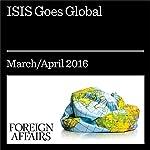 ISIS Goes Global | Daniel Byman