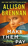 Make Them Pay (Lucy Kincaid Novels)
