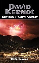 Autumn Comes Slowly (English Edition)