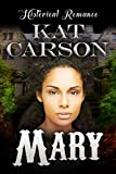 Mary (Mail Order Brides of the West Series Book 1)