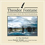 Das Oderbruch (Wanderungen durch die Mark Brandenburg 23) | Theodor Fontane