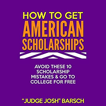 How to Win American Scholarships: Avoid These 10 Mistakes & Go To College For Free!
