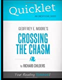 Quicklet - Geoffrey A. Moore's Crossing The Chasm