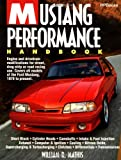 The Mustang Performance, William R. Mathis and William Mathis, 1557881936