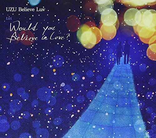 Uzu Believe Luv - Would You Believe in Love (CD)