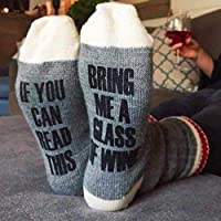 If you can read this bring me a glass of wine. Feet up wine drinkers socks.