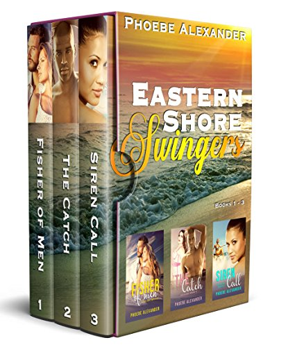 Eastern Shore Swingers Books 1-3 (Boxed Set) by [Alexander, Phoebe]