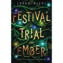 The Festival of Trial and Ember (Faerie Festival Series) (Volume 1)