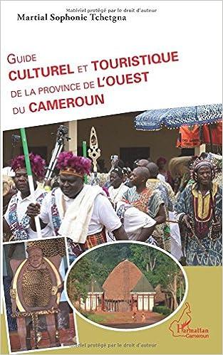 Book Guide culturel et touristique de la province de l'Ouest du Cameroun