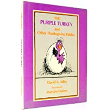 The Purple Turkey and Other Thanksgiving Riddles