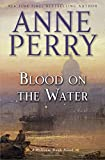 Image of Blood on the Water: A William Monk Novel