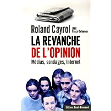 Revanche de l'opinion -la